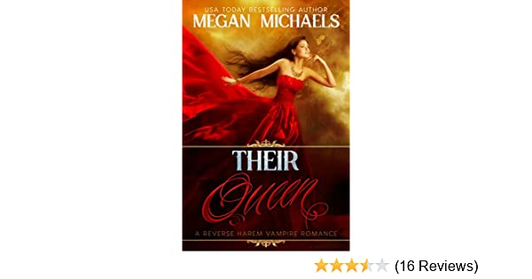Their Queen: A Reverse Harem Vampire Novel