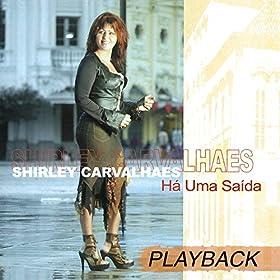 Amazon.com: Crente Infiel (Playback): Shirley Carvalhaes: MP3