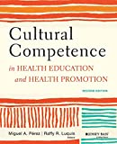 Cultural Competence in Health Education and Health Promotion, 2nd Edition