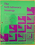 img - for The Self-Advocacy Strategy for Enhancing Student Motivation & Self-Determination (An Education & Transition Planning Process) book / textbook / text book
