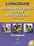 Longman Preparation Series for the New TOEIC Test, Lougheed, Lin, 0131993119
