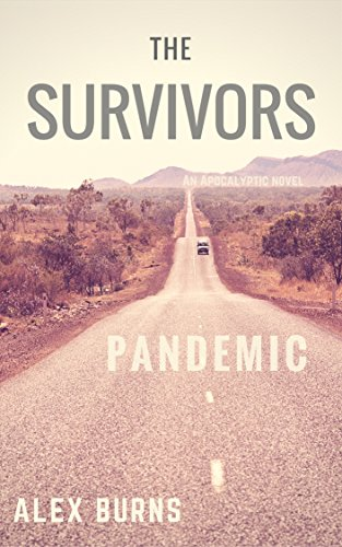 The Survivors: Pandemic by [Burns, Alex]