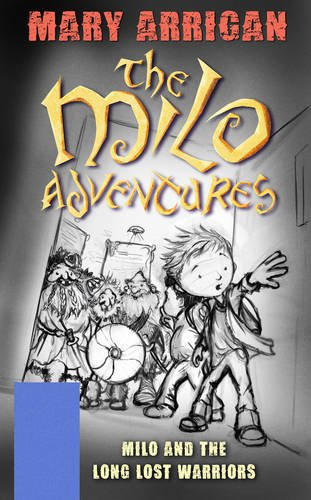 book cover of Milo and the Long Lost Warriors