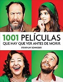 1001 películas que hay que ver antes de morir par Schneider