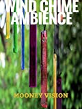 Wind Chime Ambience