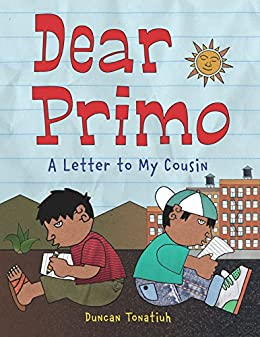 Dear Primo: A Letter to My Cousin   Kindle edition by Duncan
