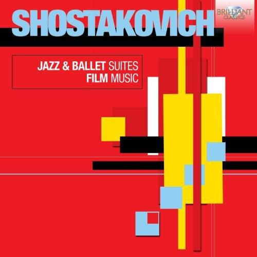 Jazz Suites / Ballet Suites / Film Music by BRILLIANT CLASSICS.