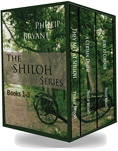The Shiloh Series: Books 1-3 by [Bryant, Phillip]