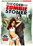 Coed and the Zombie Stoner