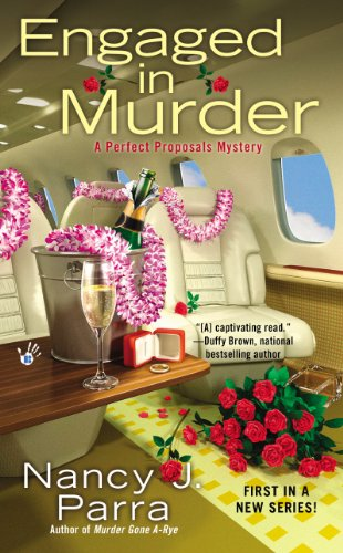 Engaged in Murder (Perfect Proposals Mystery Book 1)