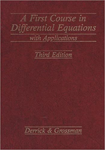 Amazon Fr First Course In Differential Equations With Applications Derrick William R Grossman Stanley I Livres
