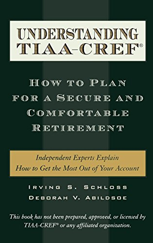 Understanding Tiaa Cref  How To Plan For A Secure And Comfortable Retirement