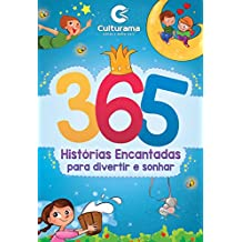 365 Histórias Encantadas Para Divertir e Sonhar