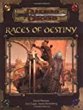 img - for Races of Destiny (Dungeon & Dragons d20 3.5 Fantasy Roleplaying) book / textbook / text book