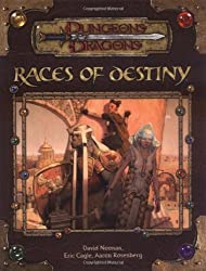 Races of Destiny (Dungeon & Dragons d20 3.5 Fantasy Roleplaying)