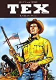 Tex, Tome 3 : L'or du sud