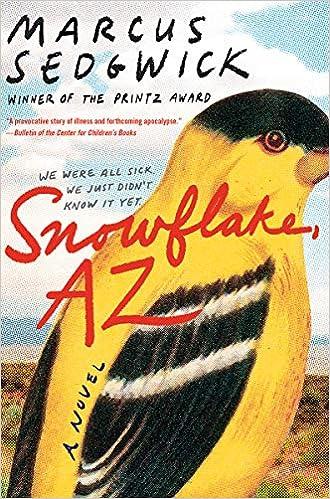 Snowflake, AZ Paperback – September 22, 2020 by Marcus Sedgwick  (Author)