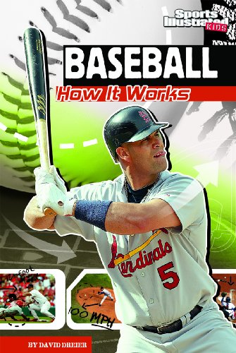 Baseball: How It Works (The Science of Sports) (The Science of Sports (Sports Illustrated for Kids)) PDF