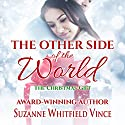 The Christmas Gift: The Other Side of the World Audiobook by Suzanne Whitfield Vince Narrated by Elizabeth Siedt