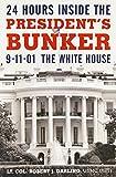 24 Hours Inside the President's Bunker: 9-11-01: The White House
