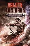 Salute the Dark (Shadows of the Apt, Book 4)