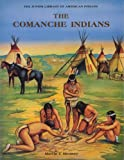 The Comanche Indians, Janet Hubbard-Brown, 0791019578
