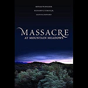 Massacre at Mountain Meadows Audiobook