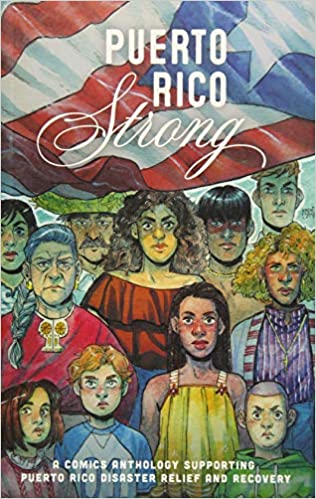 amazon puerto rico strong a comics anthology supporting puerto