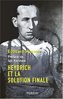 Heydrich et la solution finale par Husson