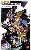 Thanos : Condamnation à mort