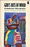 God's Bits of Wood, Ousmane, Sembene, 0435908928