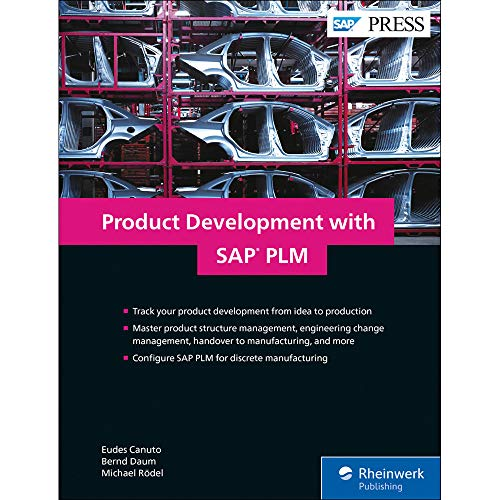 SAP PLM (Product Lifecycle Management) Product Development: PPM, VC, DMS, and Beyond (SAP PRESS)