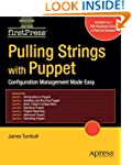 Pulling Strings with Puppet: Configur...