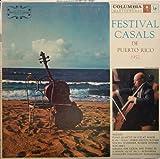 Festival Casals De Puerto Rico 1957: Mozart & Schubert
