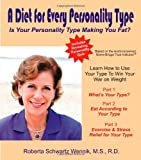 img - for A Diet for Every Personality Type: Is Your Personality Type Making You Fat? book / textbook / text book