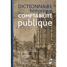 Dictionnaire historique de la comptabilité publique 1500-1850