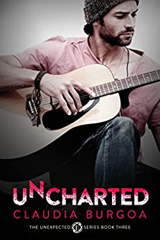 Uncharted (Unexpected Book 3) by [Burgoa, Claudia]