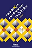 Paradoxes and Sophisms in Calculus (Classroom Resource Materials), Sergiy Klymchuk, Susan G. Staples, 0883857812