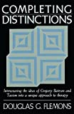 Completing Distinctions: Interweaving the Ideas of Gregory Bateson and Taoism into a unique approach to therapy