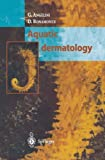 Aquatic Dermatology, Angelini, G. and Bonamonte, D., 8847021618