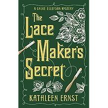 The Lacemaker's Secret (A Chloe Ellefson Mystery)
