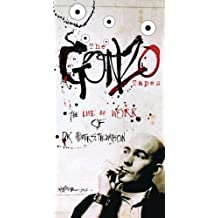 The Gonzo Tapes - The Life and Work of Dr. Hunter S. Thompson