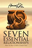 Seven Essential Relationships, Howard Katz, 0615158250