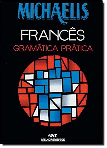 Michaelis Francês. Gramática Prática
