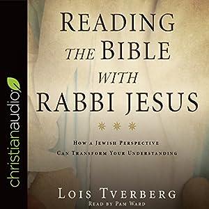 Reading the Bible with Rabbi Jesus Audiobook