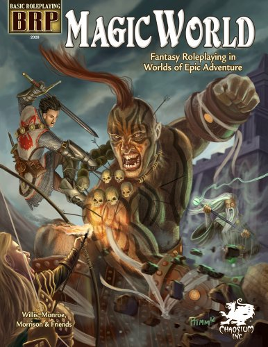 World Magic (Magic World: Fantasy Roleplaying in Worlds of Epic Adventure (Basic Roleplaying system))