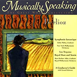 Conductor's Guide to Berlioz's Symphonie Fantastique & Les Troyen