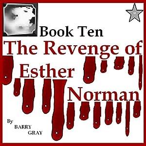 The Revenge of Esther Norman Book Ten Audiobook