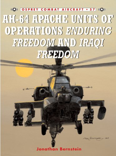 AH-64 Apache Units of Operations Enduring Freedom & Iraqi Freedom (Combat Aircraft Book 57) ()