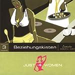 Beziehungskisten (Just4Women) | Dana Geissler